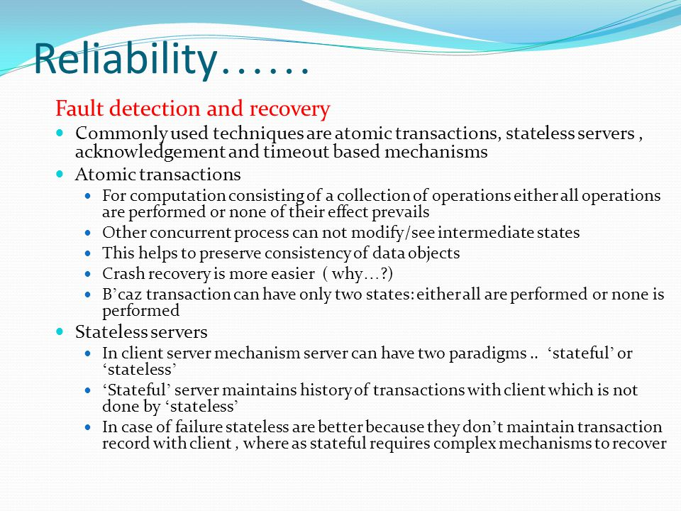 Reliability…… Fault detection and recovery