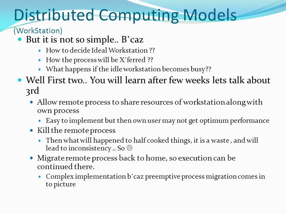 Distributed Computing Models (WorkStation)