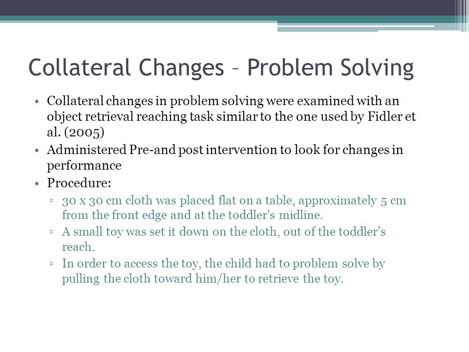 Collateral Changes – Problem Solving