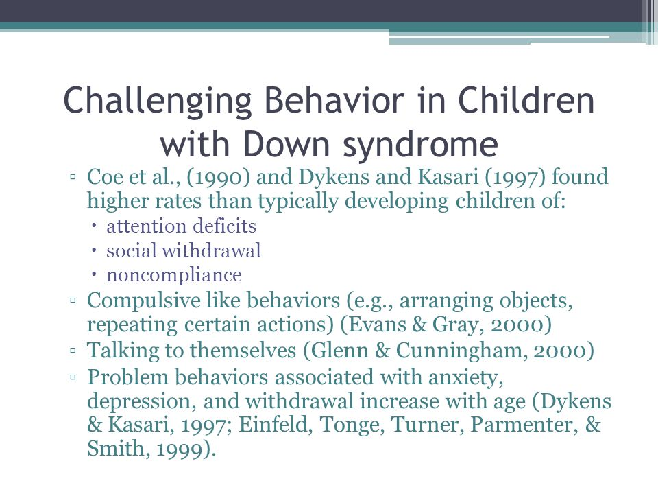 Challenging Behavior in Children with Down syndrome