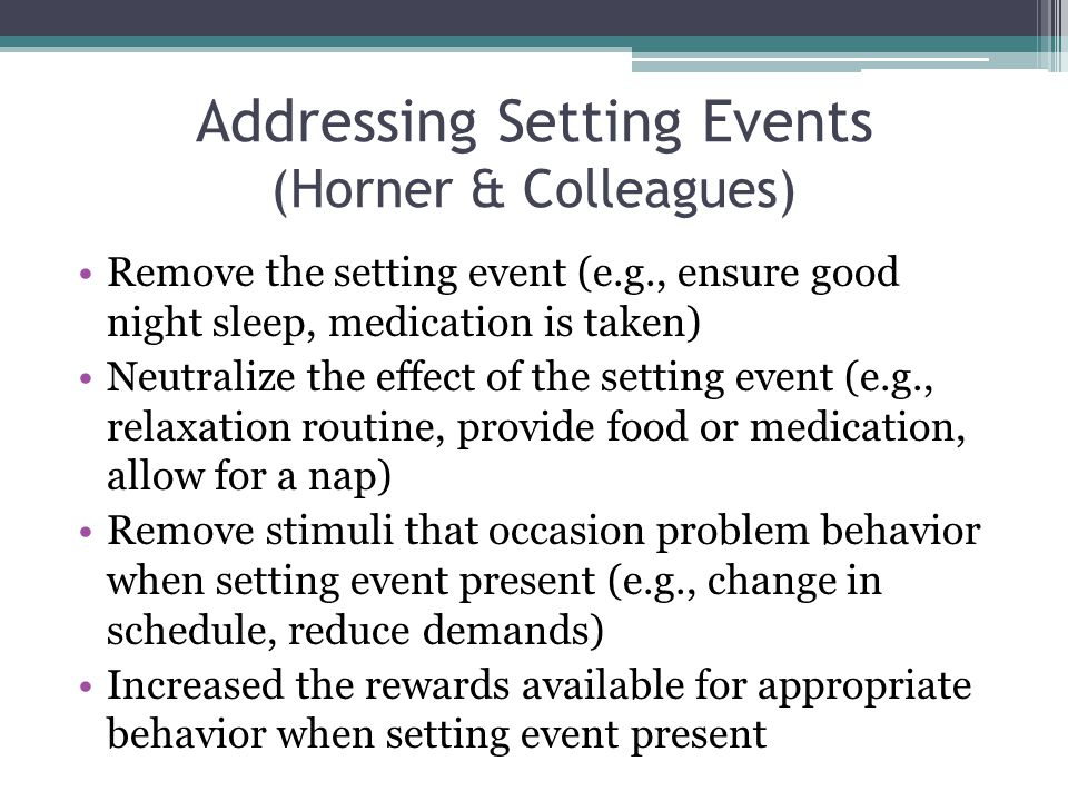 Addressing Setting Events (Horner & Colleagues)
