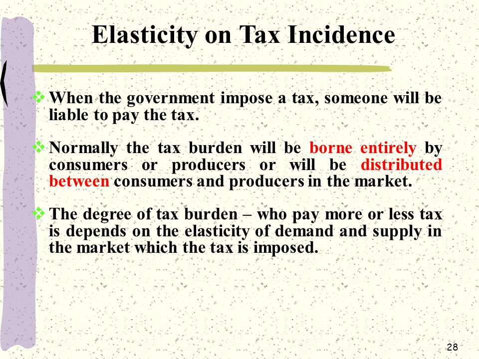 Elasticity on Tax Incidence