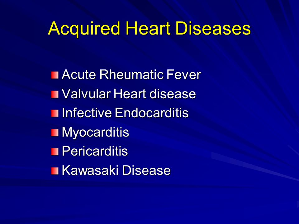 Acquired Heart Diseases