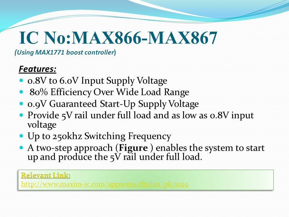 IC No:MAX866-MAX867 (Using MAX1771 boost controller)