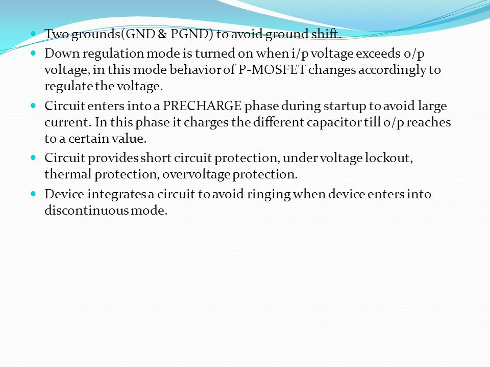 Two grounds(GND & PGND) to avoid ground shift.