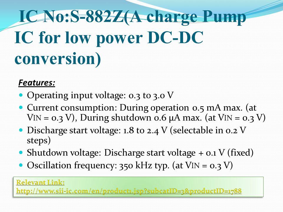 IC No:S-882Z(A charge Pump IC for low power DC-DC conversion)