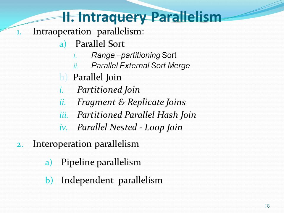 II. Intraquery Parallelism