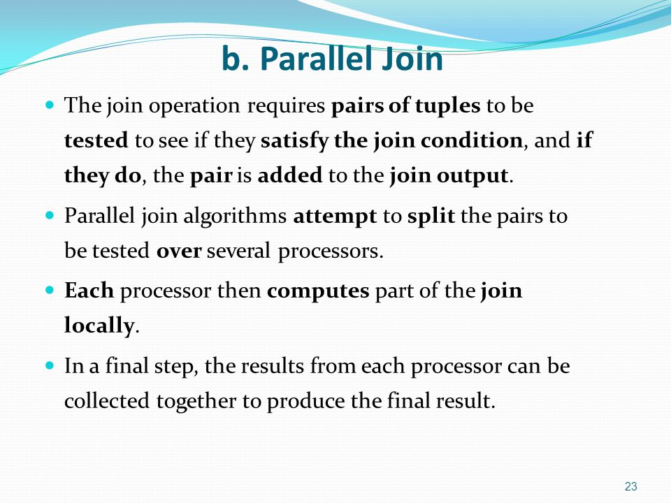 b. Parallel Join