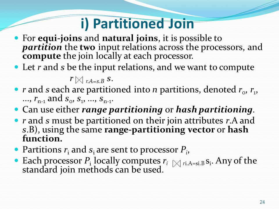 i) Partitioned Join