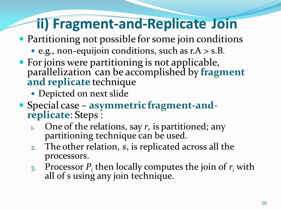 ii) Fragment-and-Replicate Join