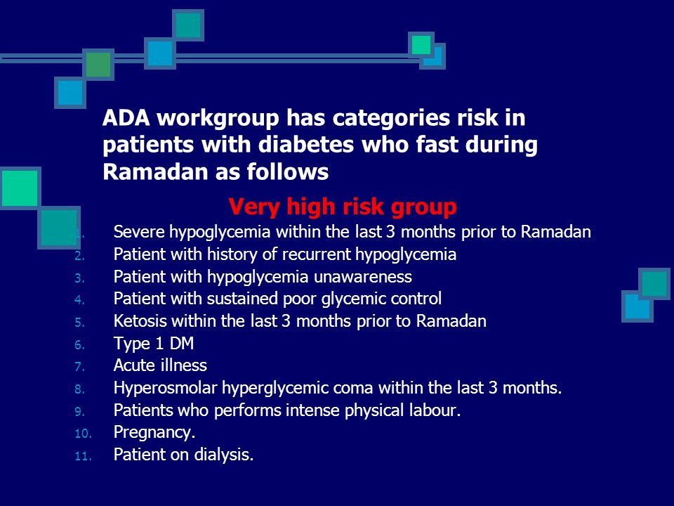 ADA workgroup has categories risk in patients with diabetes who fast during Ramadan as follows