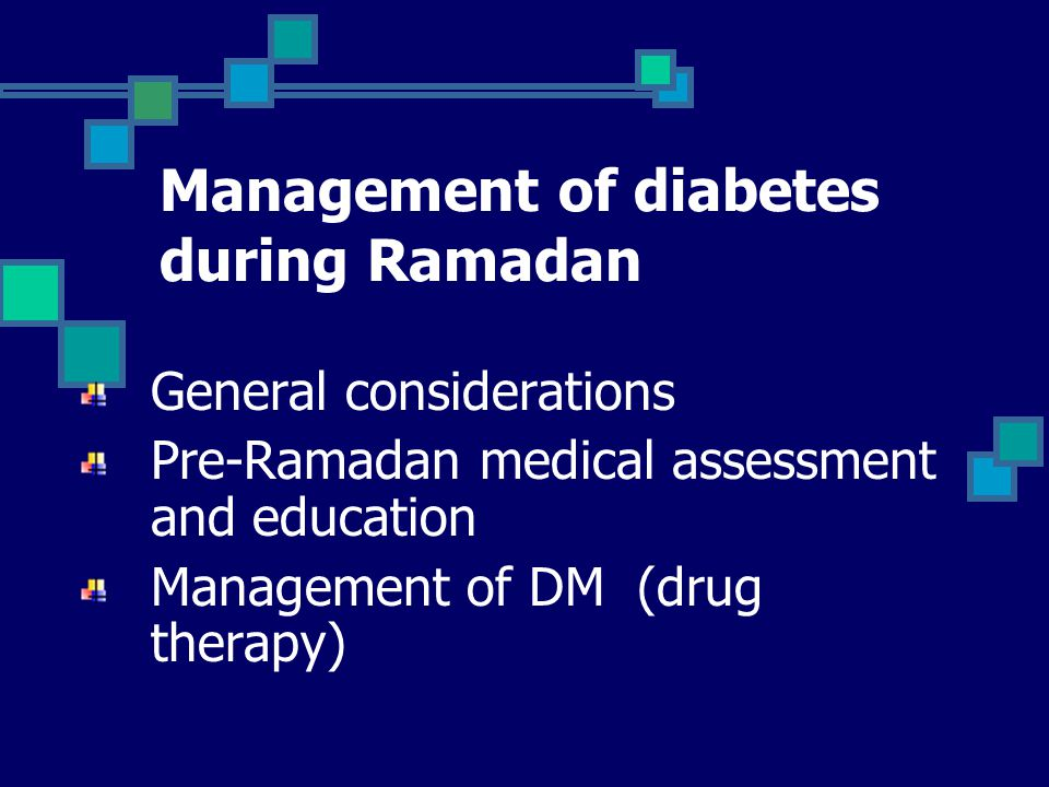 Management of diabetes during Ramadan