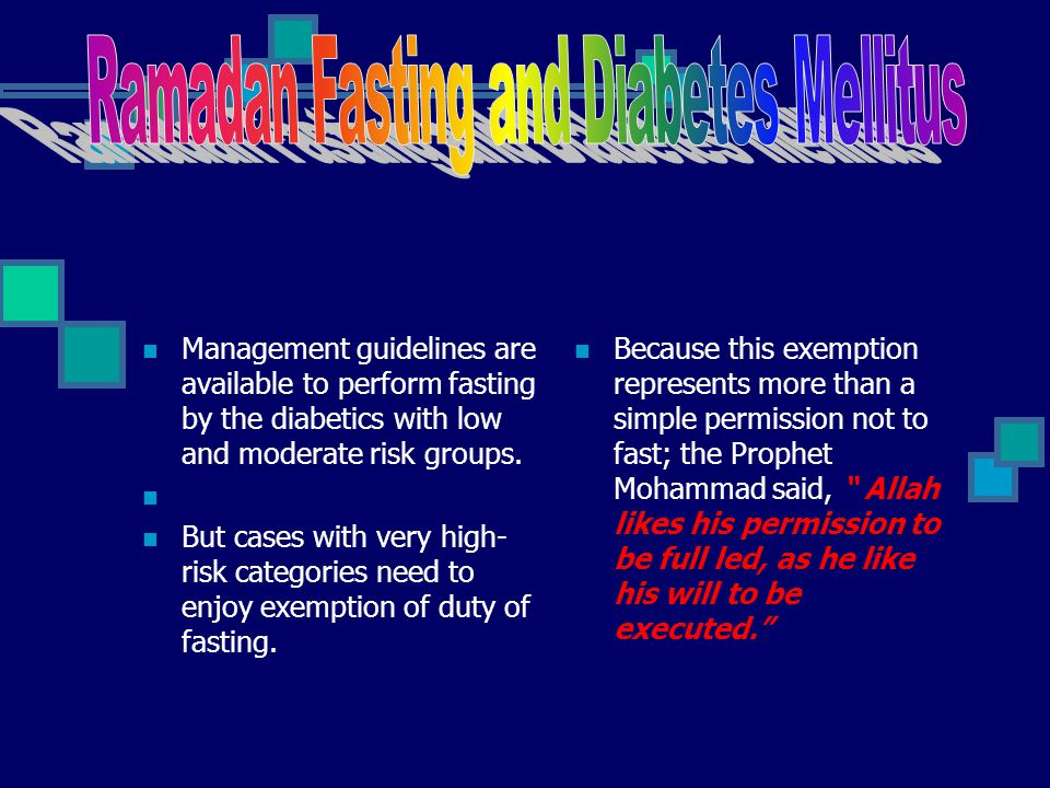 Ramadan Fasting and Diabetes Mellitus