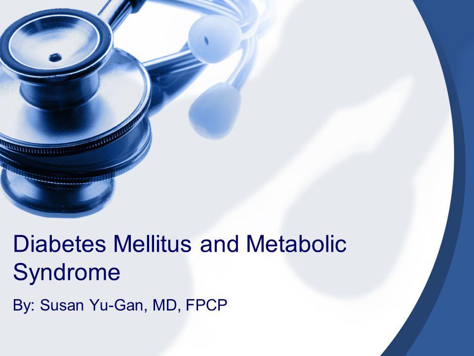 Diabetes Mellitus and Metabolic Syndrome