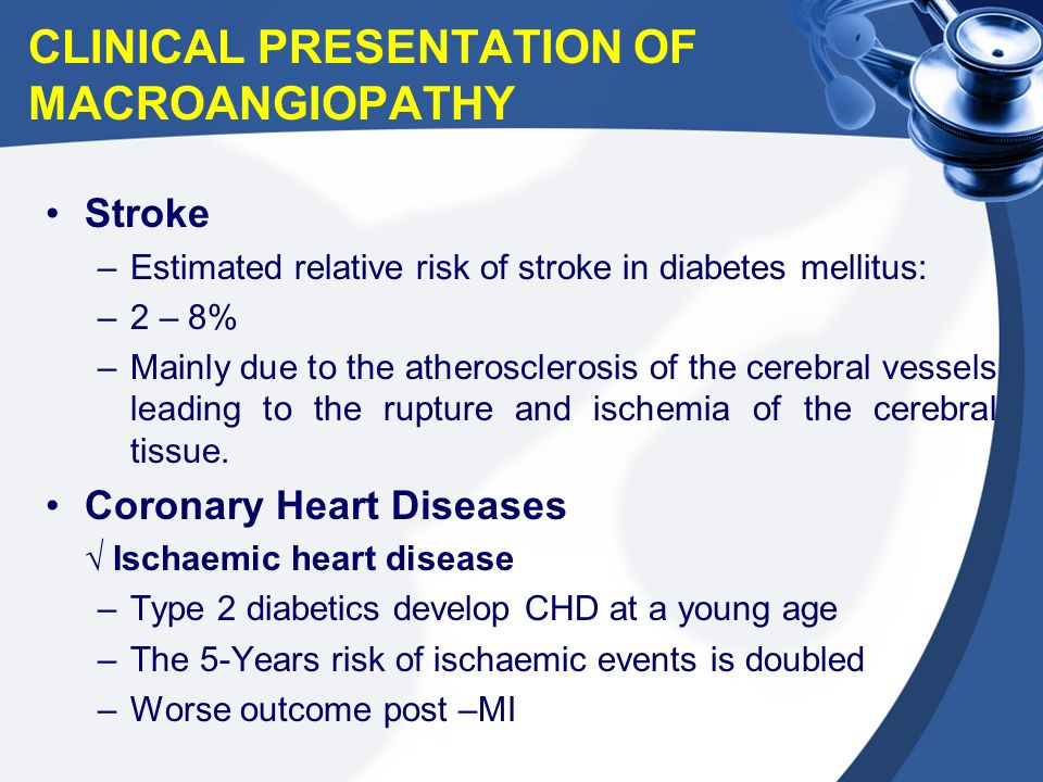 CLINICAL PRESENTATION OF MACROANGIOPATHY