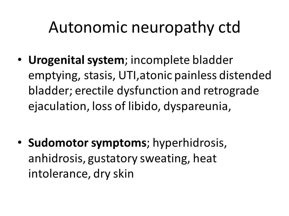 Autonomic neuropathy ctd