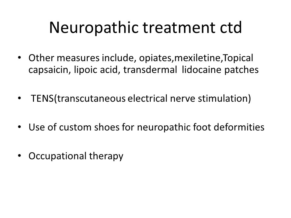 Neuropathic treatment ctd