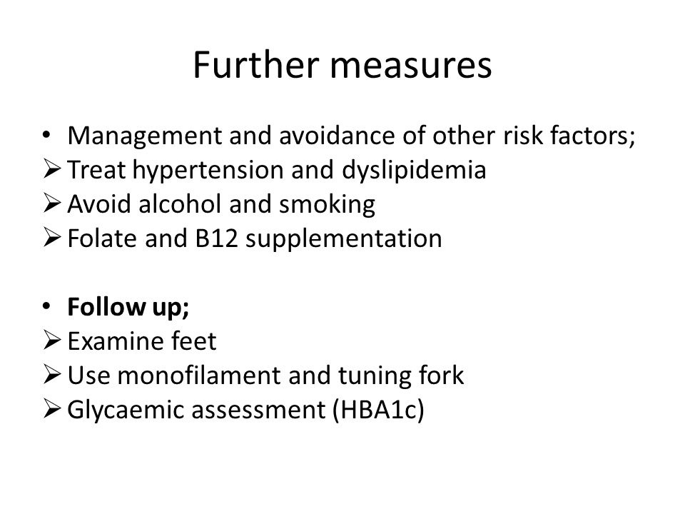 Further measures Management and avoidance of other risk factors;