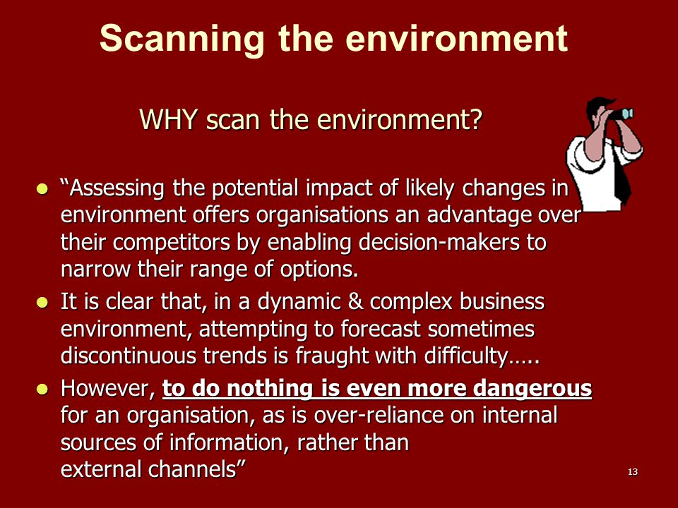 WHY scan the environment