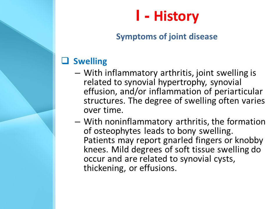 I - History Symptoms of joint disease