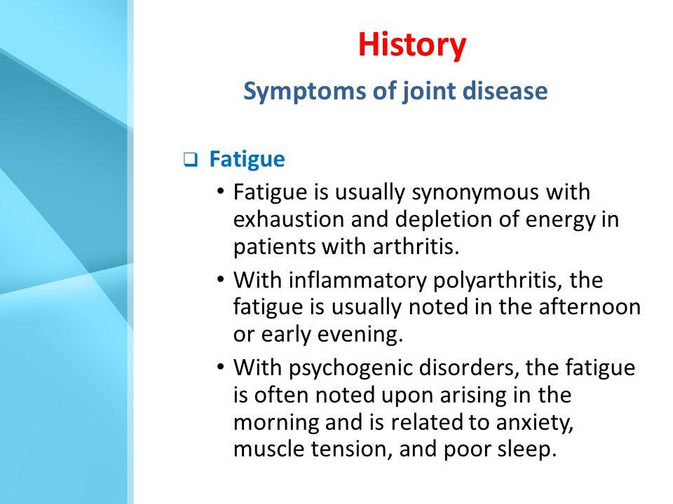Symptoms of joint disease