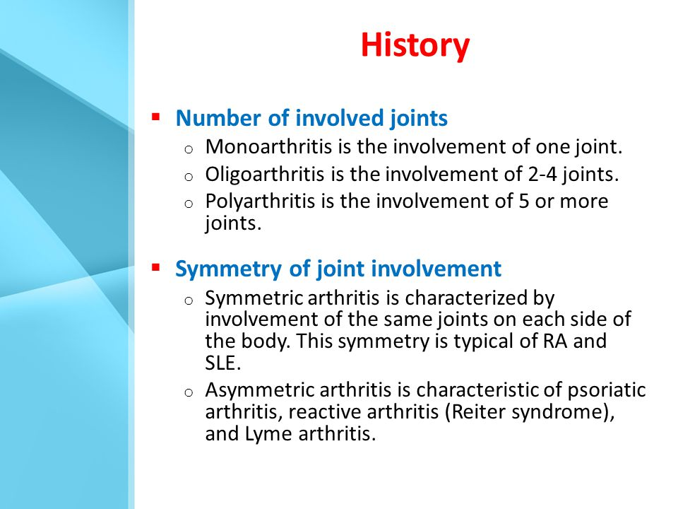 History Number of involved joints Symmetry of joint involvement