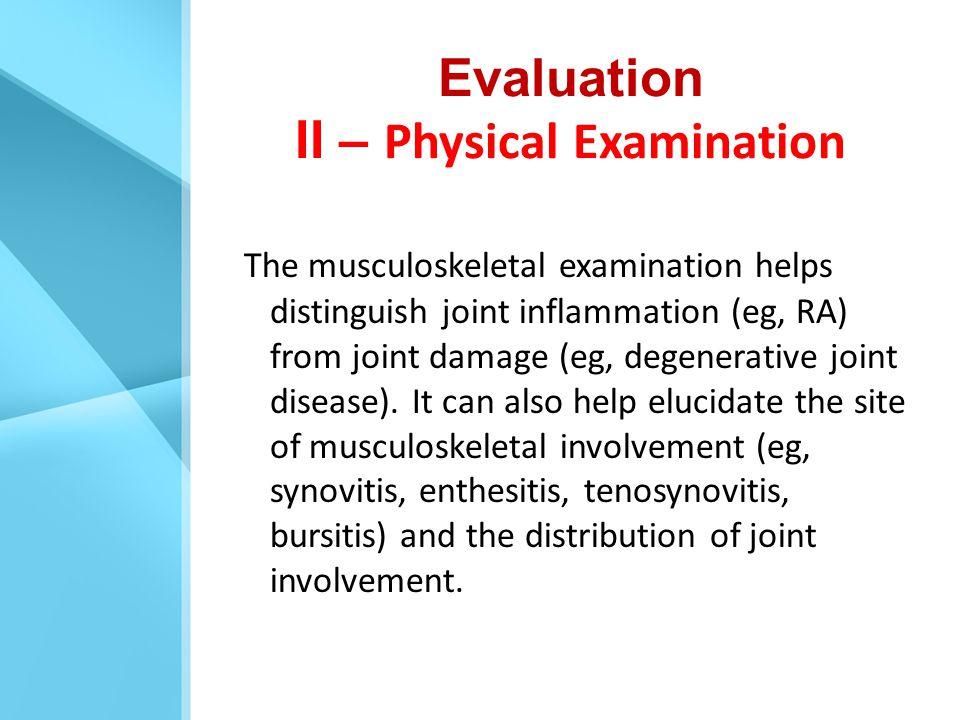 Evaluation II – Physical Examination