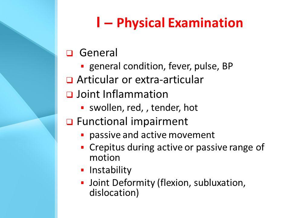 I – Physical Examination