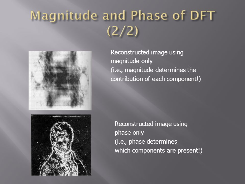Magnitude and Phase of DFT (2/2)