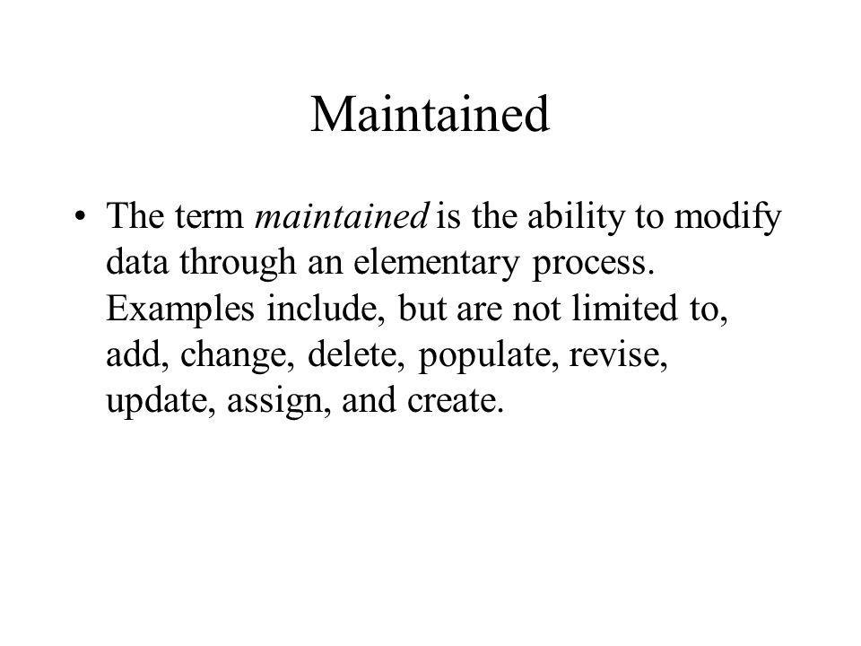 Maintained