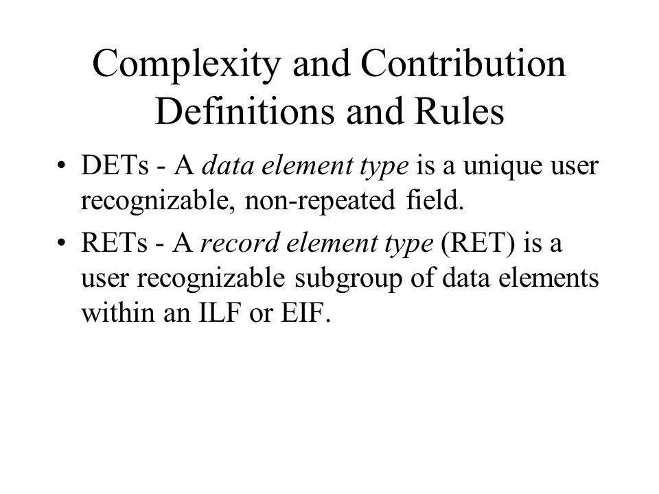 Complexity and Contribution Definitions and Rules