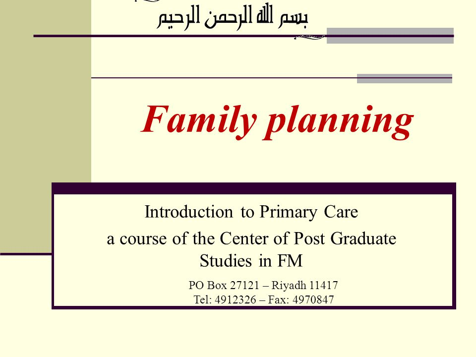 Family planning Introduction to Primary Care