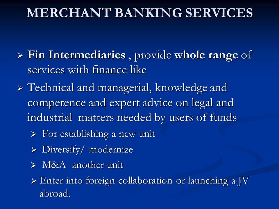 MERCHANT BANKING SERVICES