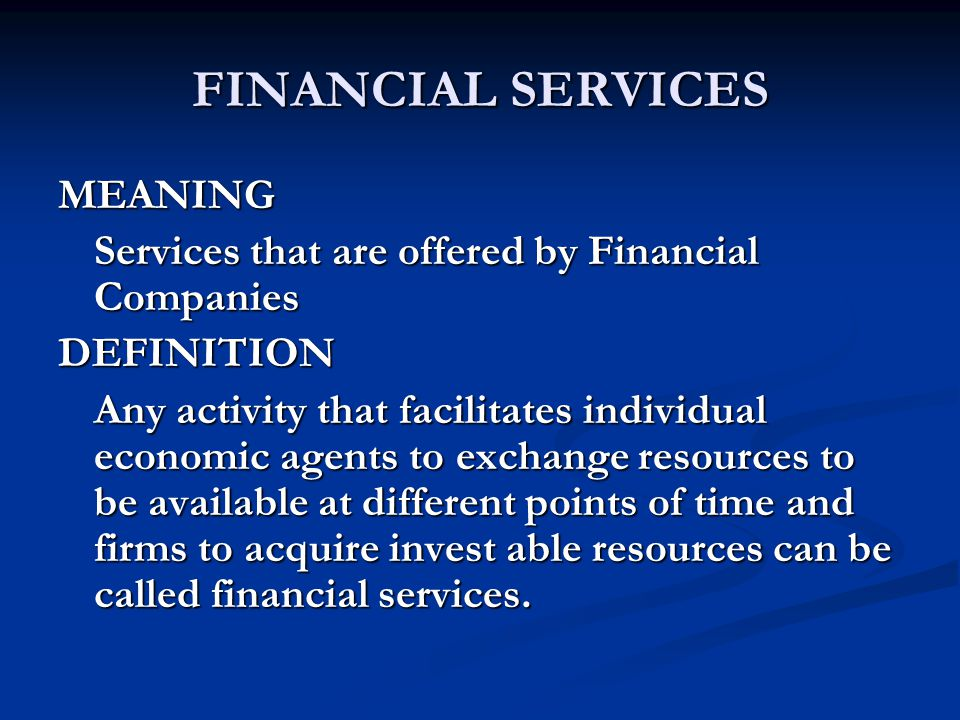 FINANCIAL SERVICES MEANING