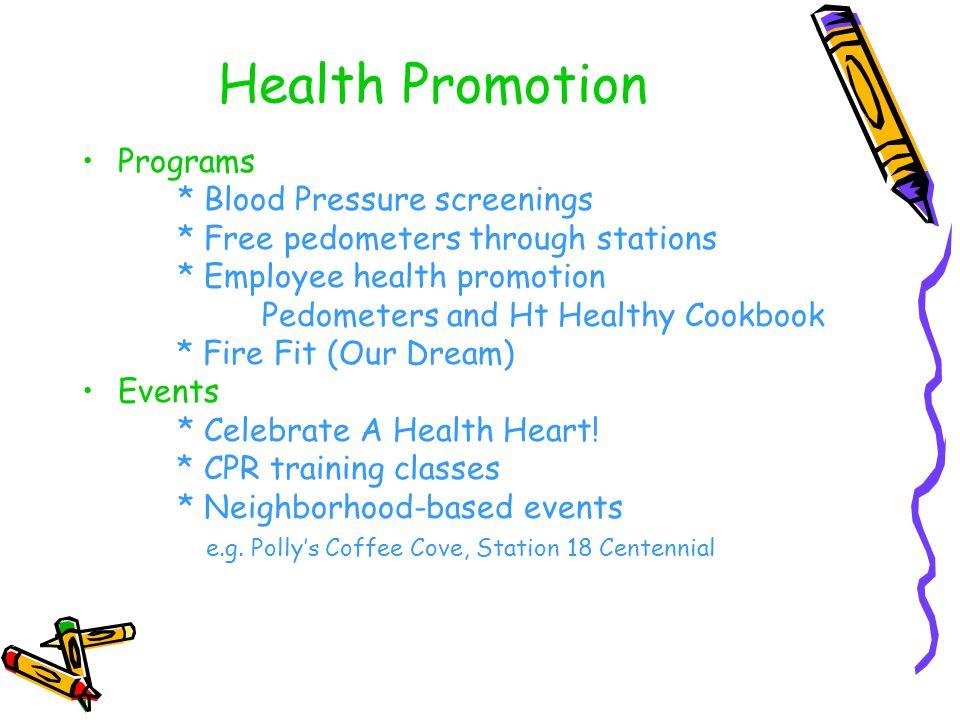 Health Promotion Programs * Blood Pressure screenings