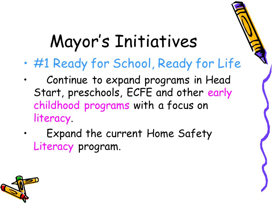 Mayor's Initiatives #1 Ready for School, Ready for Life
