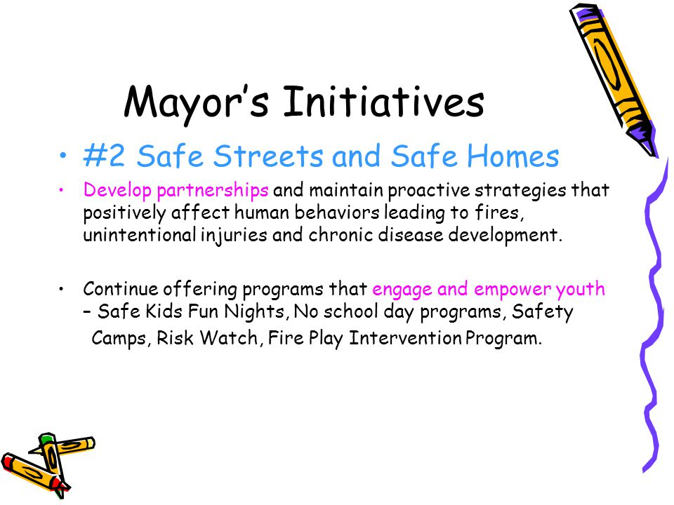Mayor's Initiatives #2 Safe Streets and Safe Homes