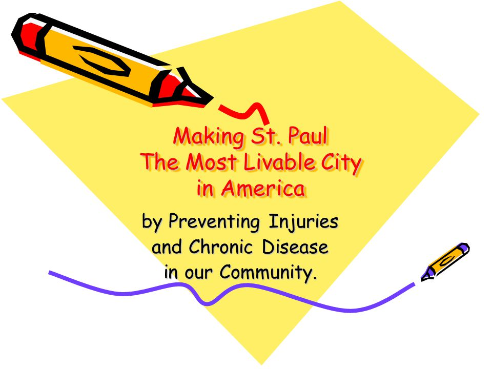 Making St. Paul The Most Livable City in America