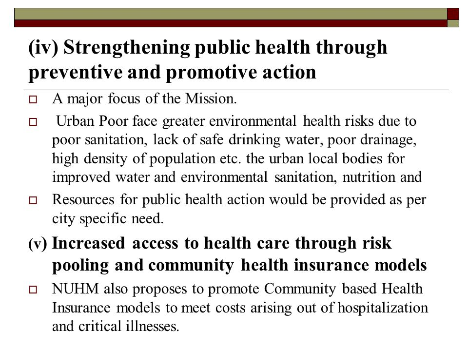 (iv) Strengthening public health through preventive and promotive action