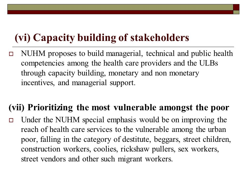 (vi) Capacity building of stakeholders