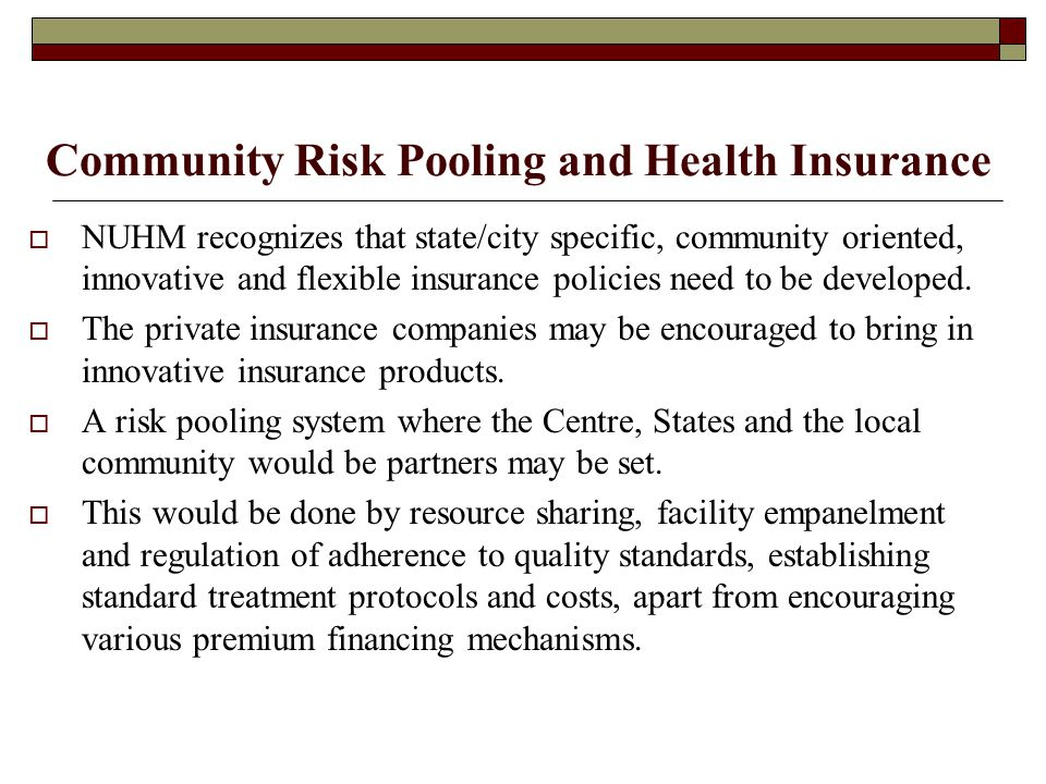 Community Risk Pooling and Health Insurance