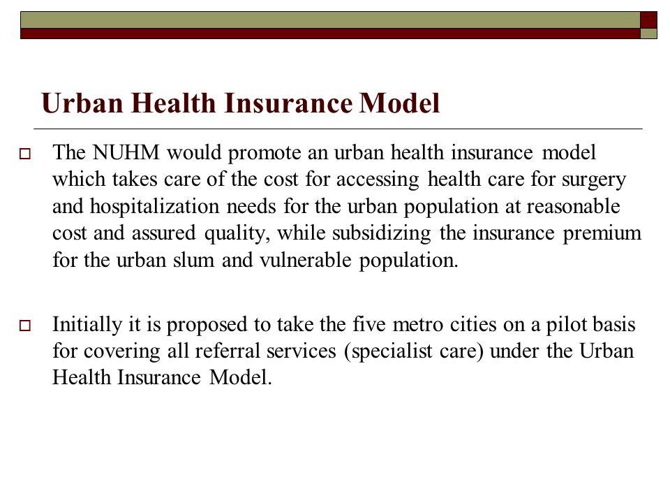 Urban Health Insurance Model
