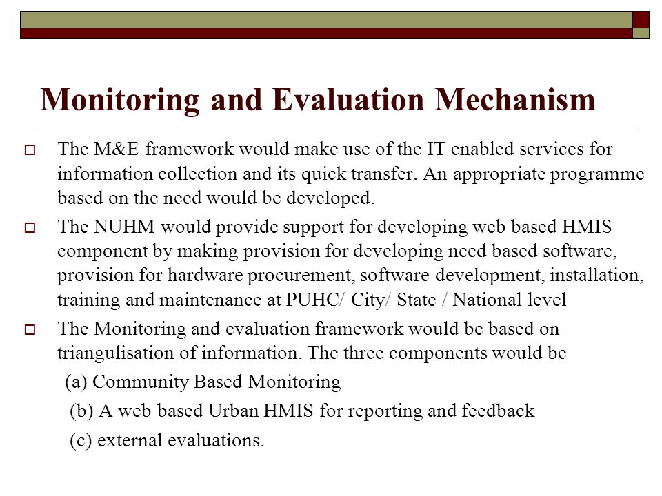 Monitoring and Evaluation Mechanism