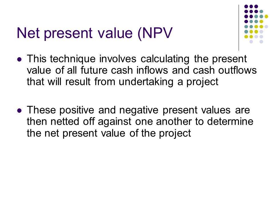 Net present value (NPV