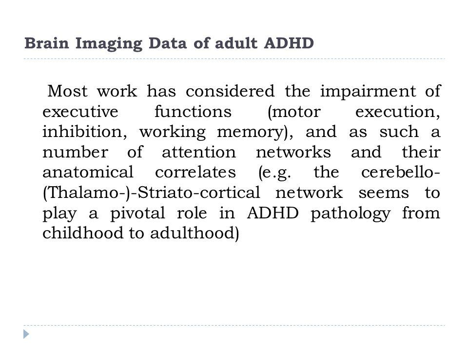 Brain Imaging Data of adult ADHD
