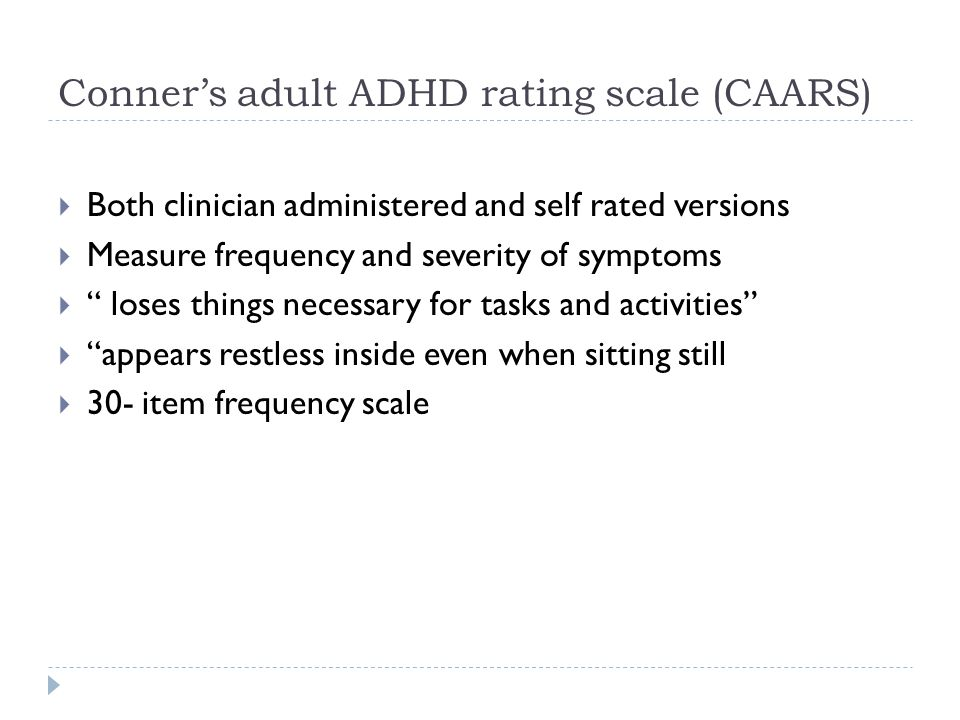 Conner's adult ADHD rating scale (CAARS)