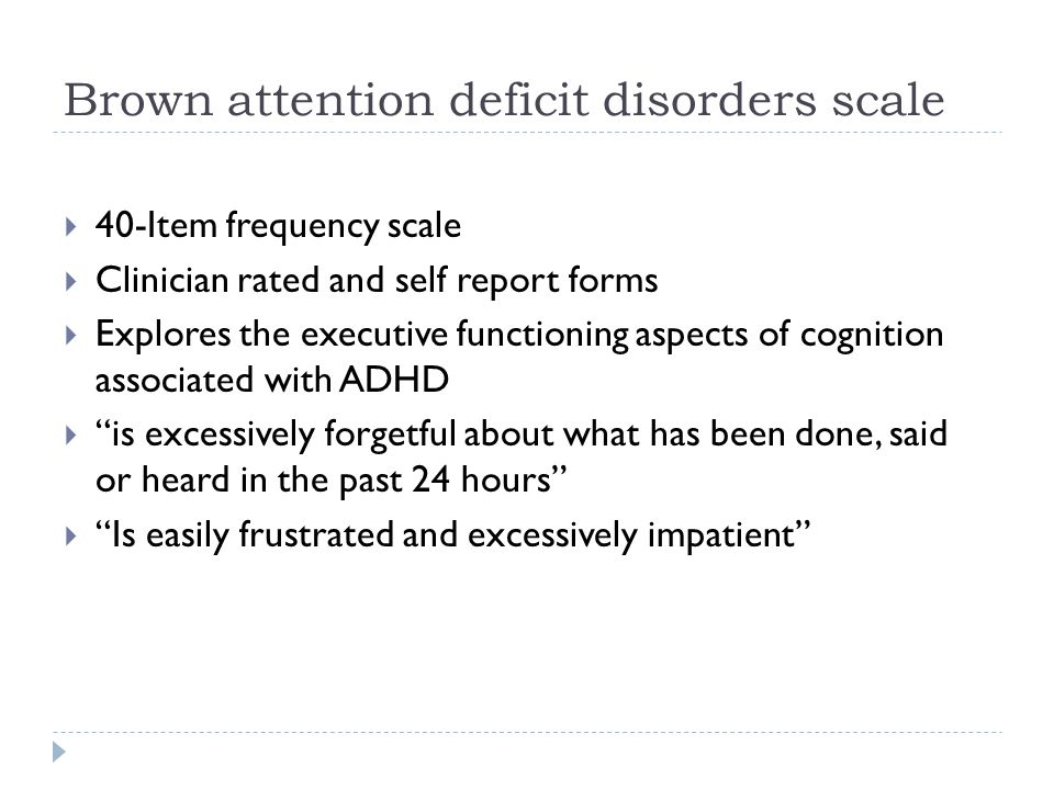 Brown attention deficit disorders scale