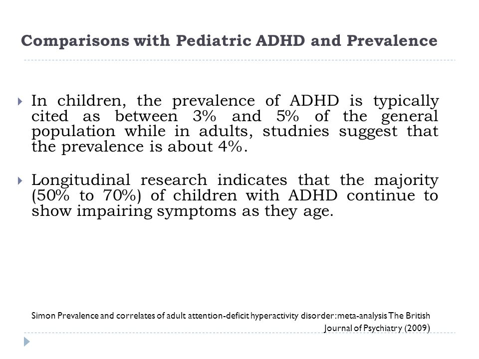 Comparisons with Pediatric ADHD and Prevalence