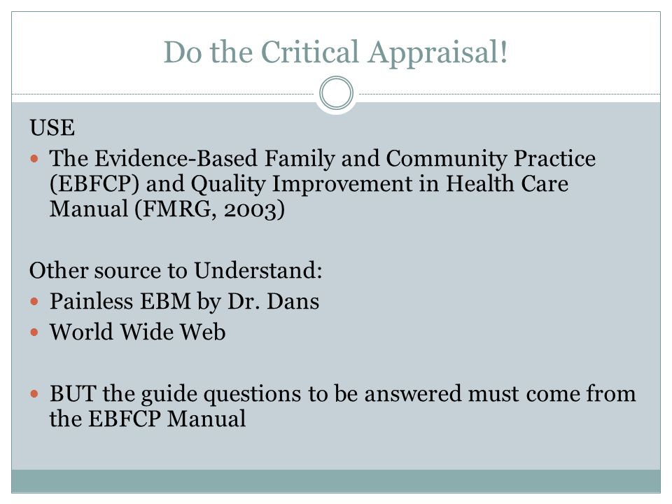 Do the Critical Appraisal!