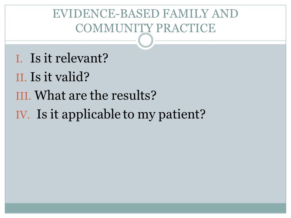 EVIDENCE-BASED FAMILY AND COMMUNITY PRACTICE